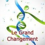 Le Grand Changement